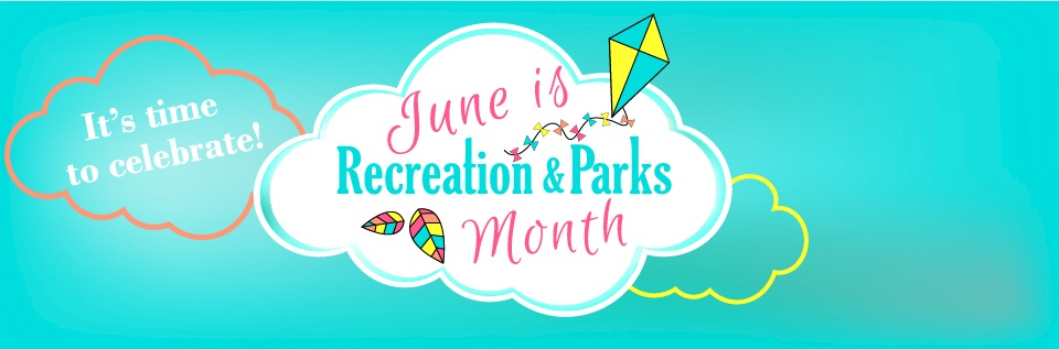 June is Recreation & Parks Month background image